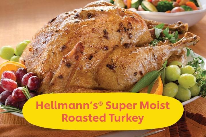 Hellmann's Super Moist Roasted Turkey