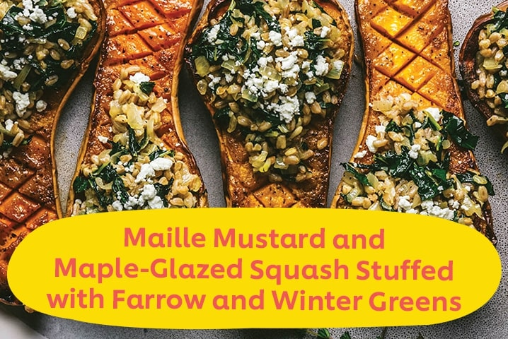 Maille Mustard and Maple-Glazed Squash Stuffed with Farrow and Winter Greens